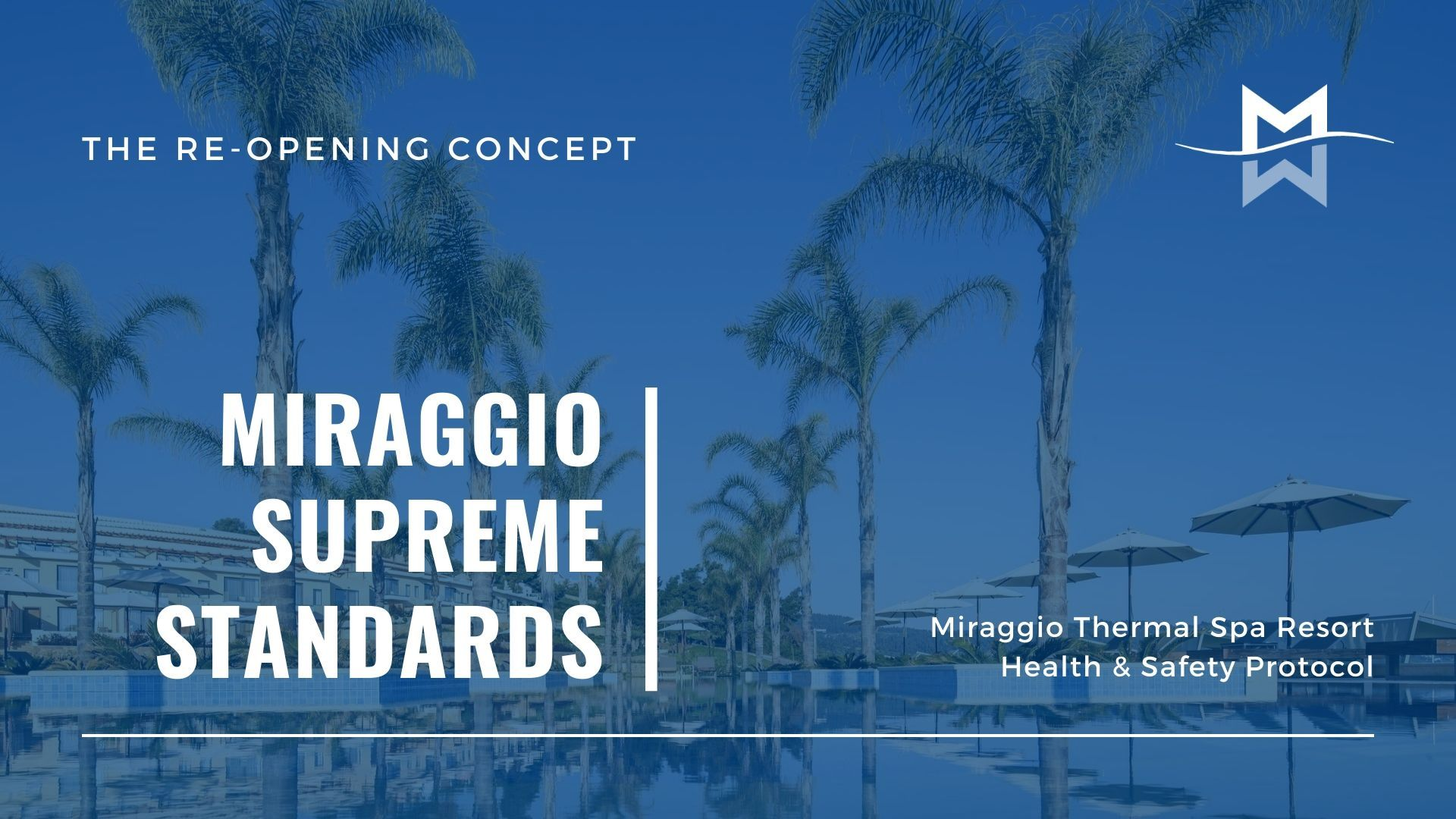 The Miraggio Supreme Standards